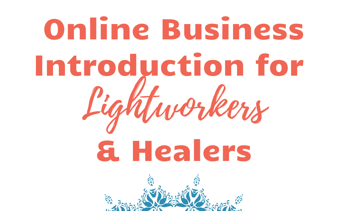 Online Business for Lightworkers