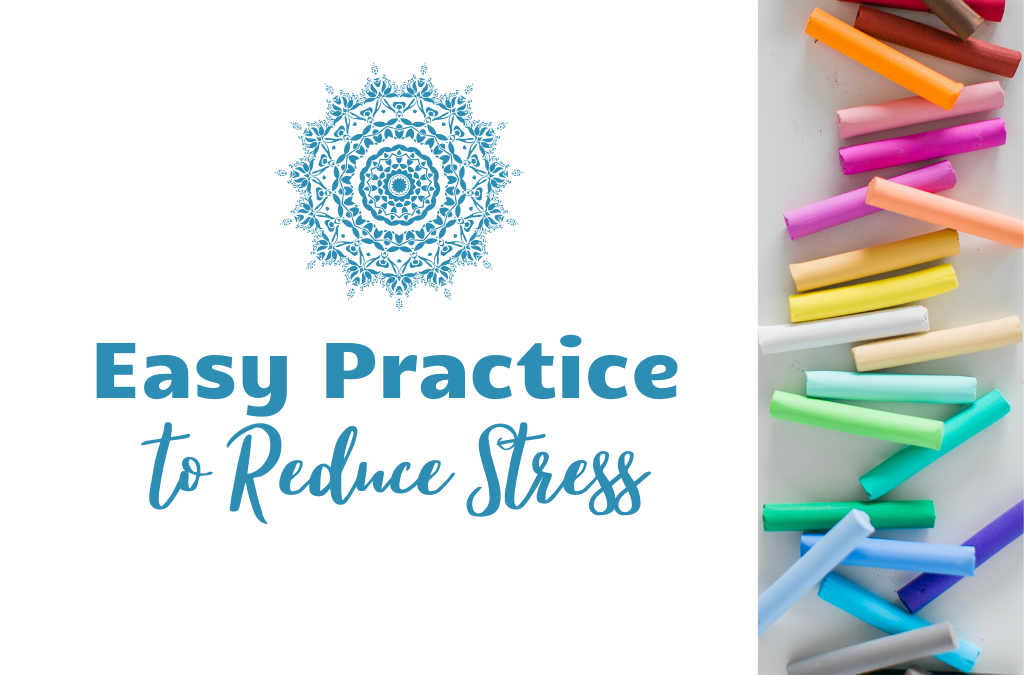 Practice to Reduce Stress