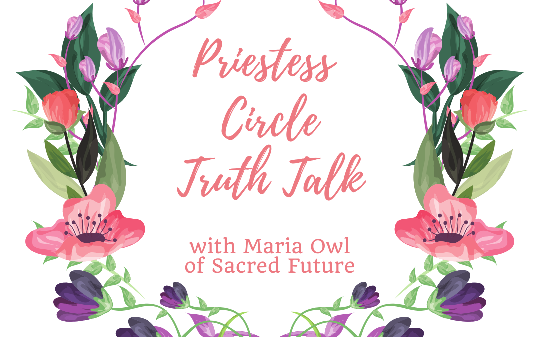 Priestess Truth Talk