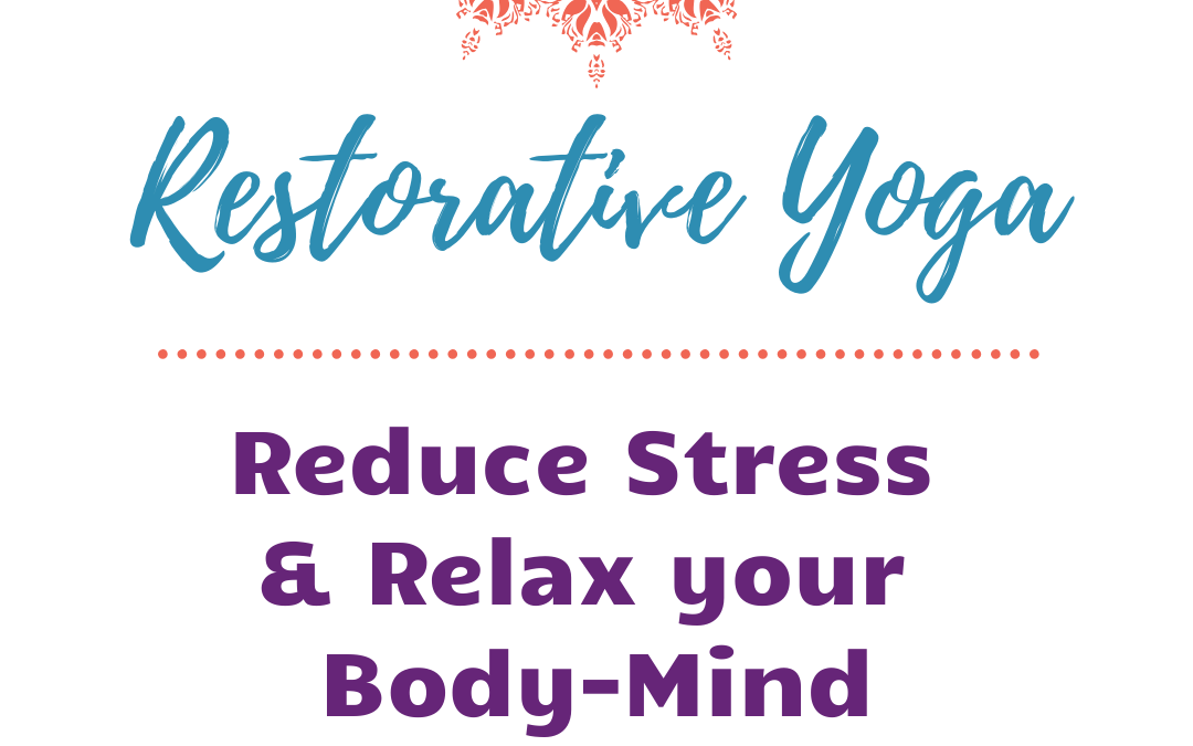 Relaxing Restorative Yoga