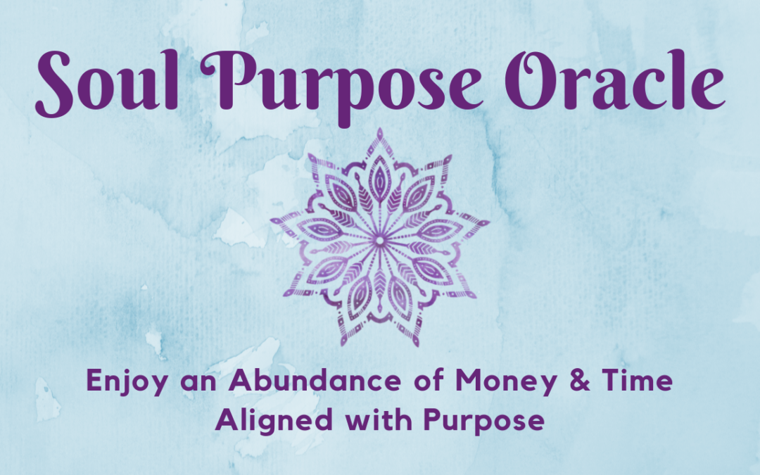 Abundance of Time & Money Aligned with Purpose